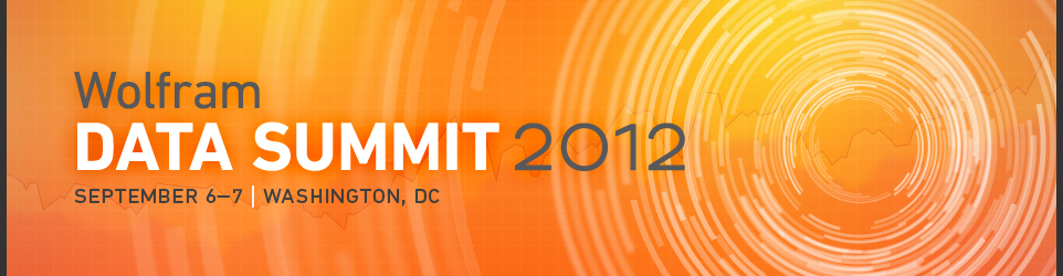 Wolfram Data Summit 2012—September 6–7, Washington, DC
